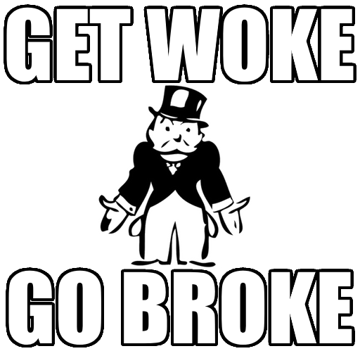 get woke go broke